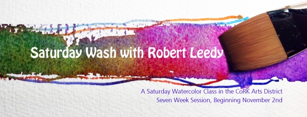Saturday Wash is a fun, six-week watercolor class taught by Florida watercolorist, Robert Leedy. The class is every Saturday morning from 9:30 am - 12:30 pm in the main gallery of the CoRK North Building in The CoRK Arts District of Jacksonville, Florida. Price for the six, three-hour classes is $200.