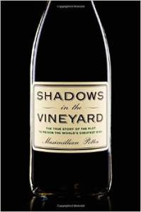 """""""Shadows in the Vineyard"""", a new book by Maximillian Potter."""